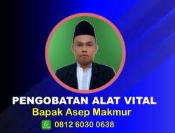 Pengobatan Alat Vital Magelang , Yogyakarta  Bapak Asep Makmur Terbukti 081260300638